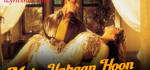 Main Yahaan Hoon Lyrics - Veer-Zaara