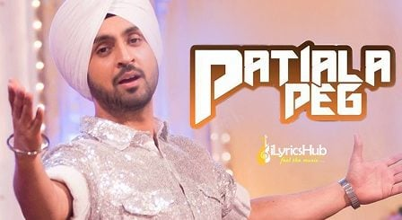 Patiala Peg Lyrics - Diljit Dosanjh
