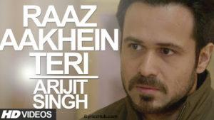 Raaz Aankhein Teri Lyrics from Raaz Reboot | Arijit Singh |