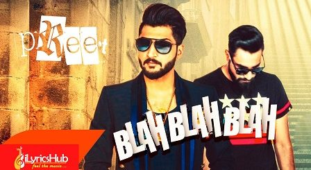 Blah Blah Blah Lyrics – Bilal Saeed | Ft. Young Desi