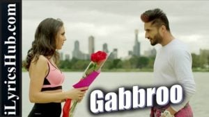 Gabbroo Lyrics by Jassi Gill