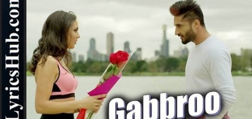 Gabbroo Lyrics by Jassi Gill