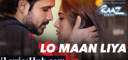 Lo Maan Liya Lyrics From Raaz Reboot Song by Arijit Singh