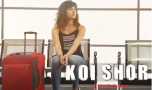 koi-shor-lyrics-shirley-setia