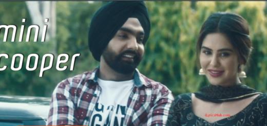 Mini Cooper Lyrics full video – Nikka Zaildar, Ammy Virk