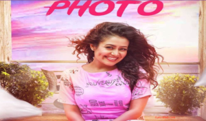Phone Mein Teri Photo Lyrics video– Neha Kakkar