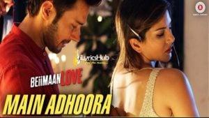 Main Adhoora Lyrics | Sunny Leone