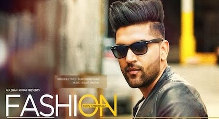 Fashion Song Lyrics Guru Randhawa