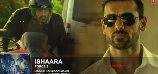 Koi Ishaara Lyrics - FORCE 2 | Armaan Malik |