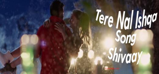 Tere Naal Ishqa Lyrics - Shivaay by Kailash Kher