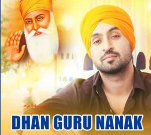 Dhan Guru Nanak Lyrics - Diljit Dosanjh | Pankaj Batra | White Hill Music