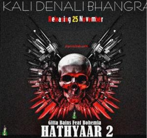 Hathyara 2 Lyrics - Bhohemia | Kali Denali Bhangra |