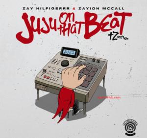 Juju On That Beat Lyrics – Zay Hilfigerrr & Zayion McCall