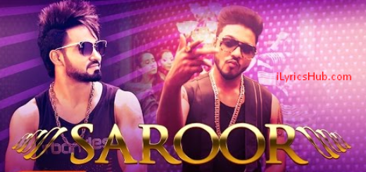 Saroor Lyrics Resham Singh Anmol x Raftaar