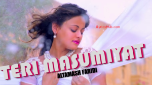 Teri Masumiyat Lyrics - Bezubaan Ishq | Mugdha | Sneha | Nishant