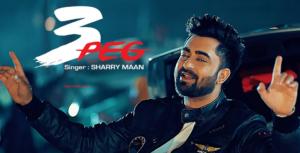 3 Peg Lyrics Sharry Mann | Parmish Verma