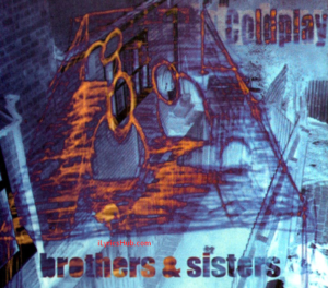 Brothers and Sisters Lyrics - Coldplay English Song