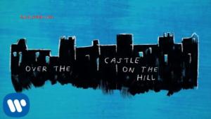 Castle on the hill Lyrics (Full Lyrical video) - Ed Sheeran