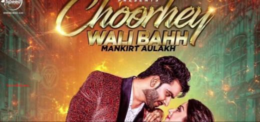 Choorhey Wali Bahh Lyrics (Full Video) - Mankirt Aulakh , Parmish Verma | Latest Punjabi Song 2017 |