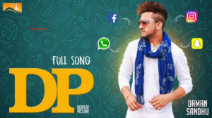 DP Lyrics (Full Video) - Daman Sandhu | Latest Punjabi Songs |