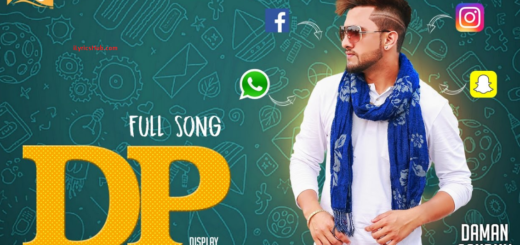 DP Lyrics (Full Video) - Daman Sandhu | Latest Punjabi Songs |