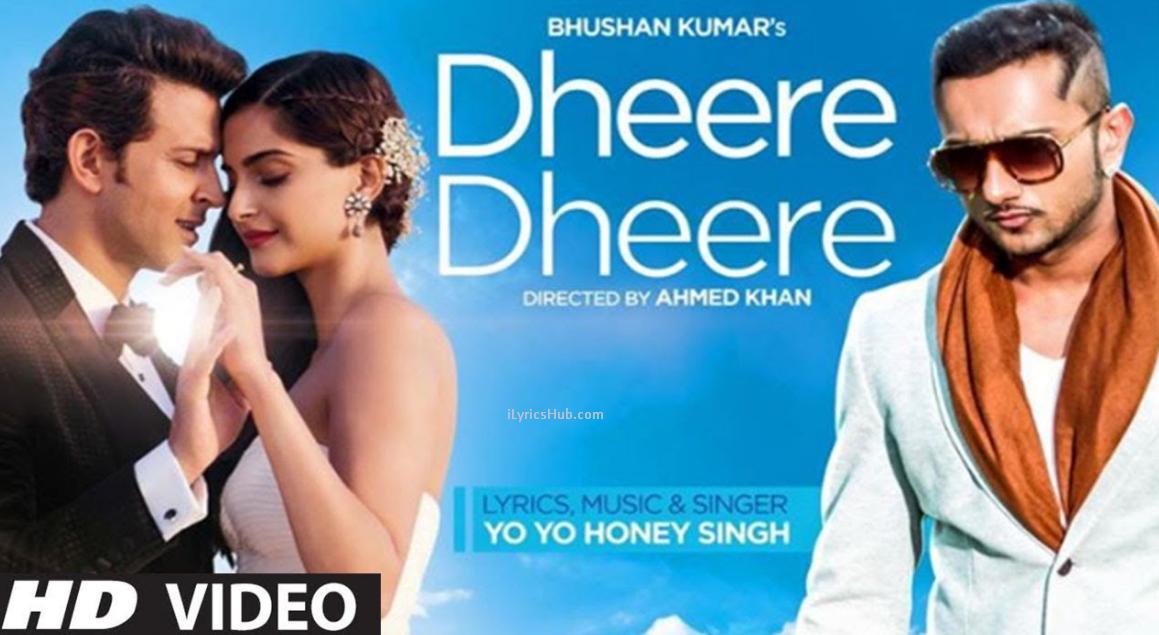 Dheere Dheere Se Meri Zindagi Lyrics (Full Video) - Yo Yo Honey ...