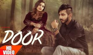 Door Lyrics (Full Video) - Kanwar Chahal, Sanaa | Latest Punjabi Song 2017 |