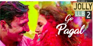 GO PAGAL Lyrics (Full Video Song) - Jolly LLB 2 | Akshay Kumar |