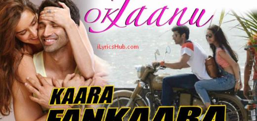 Kaara Fankaara Lyrics - OK Jaanu |AR Rahman, Hard Kaur |