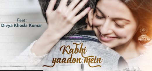 Kabhi Yaadon Mein Lyrics (Full Video) - Divya Khosla Kumar | Arijit Singh, Palak Muchhal |