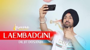 Laembadgini Lyrics - Diljit Dosanjh