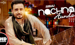 Nachna Ni Aunda Lyrics (Full Video) - Suraaj | Happy Raikoti, Laddi Gill |