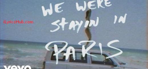 Paris Lyrics - The Chainsmokers Latest English Song