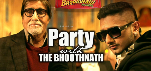 Party With The Bhoothnath Lyrics (Full Video) - Bhoothnath Returns | Amitabh Bachchan, Yo Yo Honey Singh |