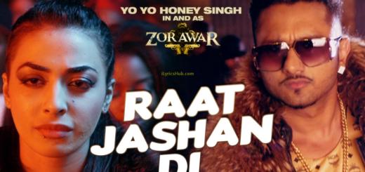 Raat Jashan Di Lyrics (Full Video) - ZORAWAR | Yo Yo Honey Singh, Jasmine Sandlas, Baani J |