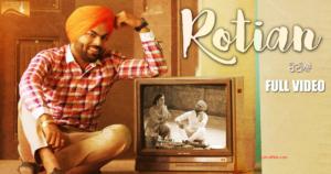 Rotiyan Lyrics (Full Video) - Sarthi K | Latest Punjabi Songs 2017|