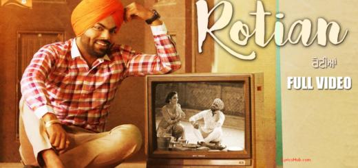 Rotiyan Lyrics - Sarthi K | Latest Punjabi Songs 2017|