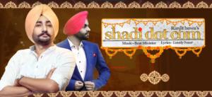 Shadi Dot Com Lyrics (Full Video) - Ranjit Bawa | Beat Minister | Latest Punjabi Songs 2017