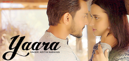 Yaara Lyrics | Video Song | Feat. Aditya Narayan & Evgeniia Belousova |