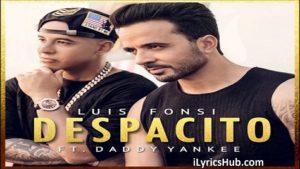Despacito Lyrics (Full Video) - Luis Fonsi ft. Daddy Yankee