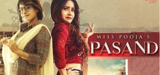 Pasand Lyrics (Full VIdeo) - Miss Pooja | Ft. DJ Dips | Happy Raikoti, Jashan Nanarh |