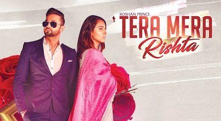 Tera Mera Rishta Lyrics Roshan Prince