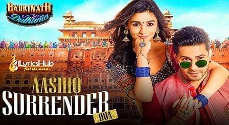 Aashiq Surrender Hua Lyrics - Badrinath Ki Dulhania