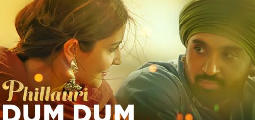 Dum Dum Lyrics (Full Video) – Phillauri | Anushka, Diljit, Suraj, Anshai, Shashwat |