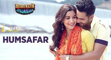 Humsafar Lyrics - Badrinath Ki Dulhania