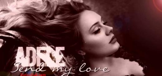 Send My Love Lyrics - Adele