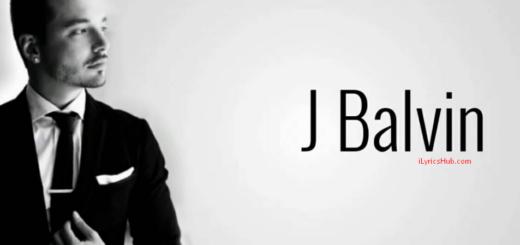 Sigo Extrañándote Lyrics - J. Balvin