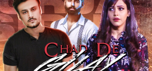 Chad De Gilay Lyrics (Full Video) | Gurjas Sidhu, Parmish Verma, Rumman Ahmed |