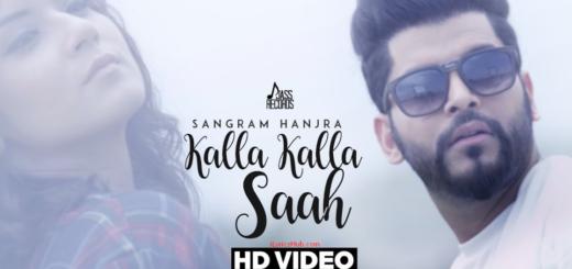 Kalla Kalla Saah Lyrics (Full video) - Sangram Hanjra Latest Punjabi Song