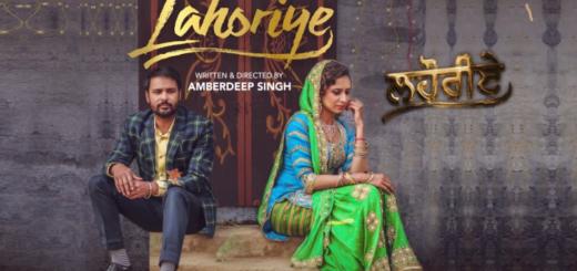 Akhar Lyrics (Full Video) - Lahoriye | Amrinder Gill